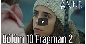 Anne 10. Bölüm 2. Fragman ᴴᴰ