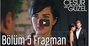 Cesur ve Güzel 5. Bölüm Fragman ᴴᴰ
