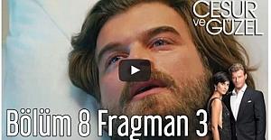 Cesur ve Güzel 8. Bölüm 3. Fragman ᴴᴰ