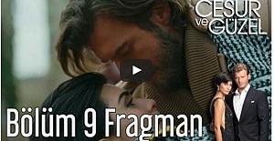 Cesur ve Güzel 9. Bölüm Fragman ᴴᴰ
