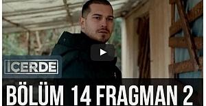İçerde 14.Bölüm 2.Fragmanı ᴴᴰ