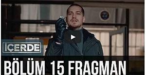 İçerde 15. Bölüm Fragman ᴴᴰ