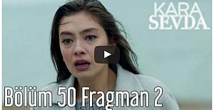 Kara Sevda 50. Bölüm 2. Fragman ᴴᴰ