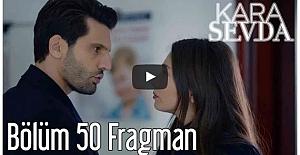Kara Sevda 50. Bölüm Fragman ᴴᴰ