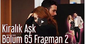 Kiralık Aşk 65. Bölüm 2. Fragman ᴴᴰ
