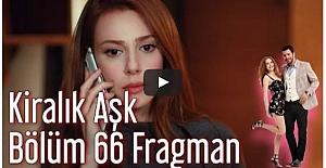Kiralık Aşk 66. Bölüm Fragman