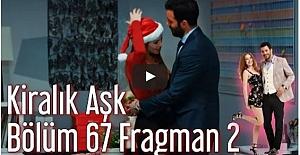 Kiralık Aşk 67. Bölüm 2. Fragman ᴴᴰ