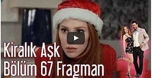 Kiralık Aşk 67. Bölüm Fragman ᴴᴰ