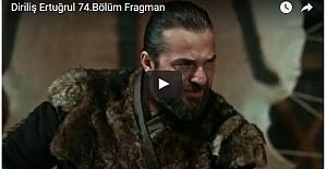 Diriliş 74.Bölüm Fragman