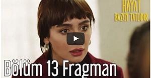 Hayat Bazen Tatlıdır 13.Bölüm Fragman