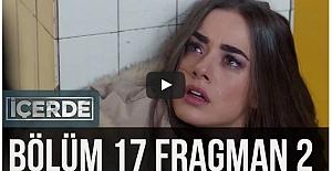 İçerde 17.Bölüm 2.Fragman ᴴᴰ