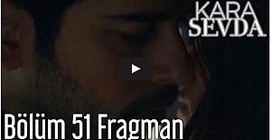 Kara Sevda 51.Bölüm Fragman ᴴᴰ