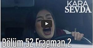 Kara Sevda 52.Bölüm 2.Fragman ᴴᴰ