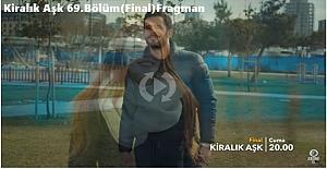 Kiralık Aşk 69. Bölüm (Final) Fragman