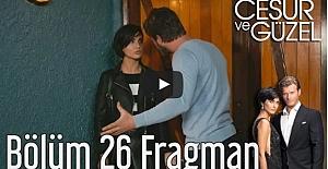 Cesur ve Güzel 26. Bölüm Fragman