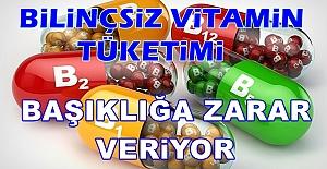 bBilinçsiz vitamin tüketimi bağışıklığa.../b