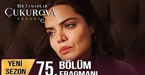 bBir Zamanlar Çukurova 75.Bölüm Fragmanı/b