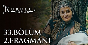Kuruluş Osman 33.Bölüm 2.Fragmanı