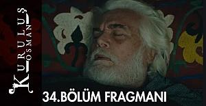 Kuruluş Osman 34.Bölüm Fragmanı