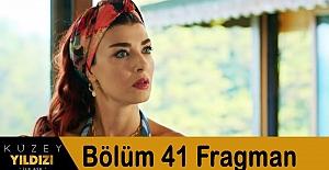 Kuzey Yıldızı İlk Aşk 41.Bölüm Fragmanı
