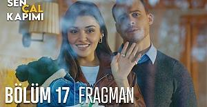 Sen Çal Kapımı 17.Bölüm Fragmanı