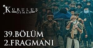 Kuruluş Osman 39.Bölüm 2.Fragmanı