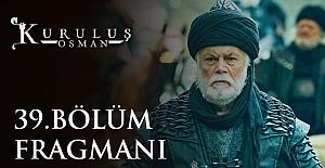 Kuruluş Osman 39.Bölüm Fragmanı