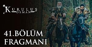 Kuruluş Osman 41.Bölüm Fragmanı