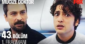 Mucize Doktor 43.Bölüm Fragmanı