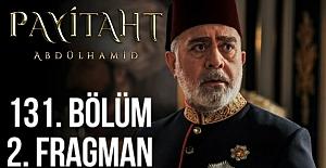 Payitaht Abdülhamid 131.Bölüm 2. Fragmanı