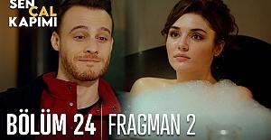 Sen Çal Kapımı 24.Bölüm 2. Fragmanı