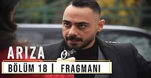 bArıza 18.Bölüm Fragmanı/b
