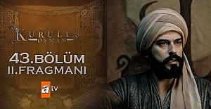 Kuruluş Osman 43.Bölüm 2.Fragmanı