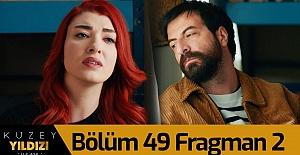 Kuzey Yıldızı İlk Aşk 49.Bölüm 2. Fragmanı
