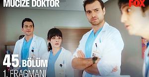 Mucize Doktor 45.Bölüm Fragmanı