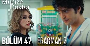 Mucize Doktor 47.Bölüm 2.Fragmanı