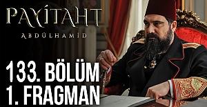 Payitaht Abdülhamid 133.Bölüm Fragmanı