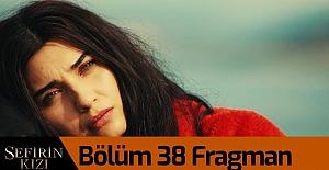 Sefirin Kızı 38.Bölüm Fragmanı