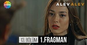 Alev Alev 13.Bölüm Fragmanı