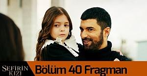 Sefirin Kızı 40.Bölüm Fragmanı