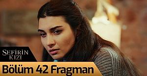 bSefirin Kızı 42.Bölüm Fragmanı/b