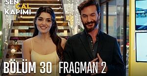 Sen Çal Kapımı 30.Bölüm 2. Fragmanı