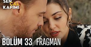 bSen Çal Kapımı 33.Bölüm Fragmanı/b
