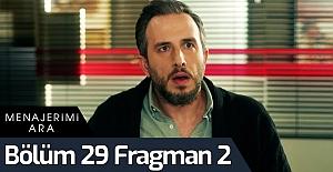 Menajerimi Ara 29. Bölüm 2.Fragman