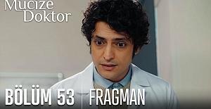 Mucize Doktor 53.Bölüm Fragmanı