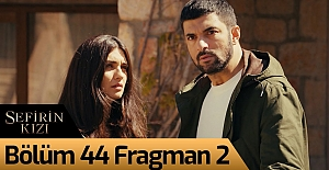 Sefirin Kızı 44.Bölüm 2. Fragmanı