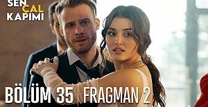 Sen Çal Kapımı 35.Bölüm 2. Fragmanı