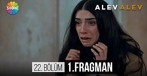 bAlev Alev 22.Bölüm Fragmanı/b