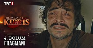 Bir Zamanlar Kıbrıs 4.Bölüm Fragmanı