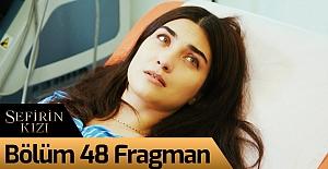 Sefirin Kızı 48.Bölüm Fragmanı